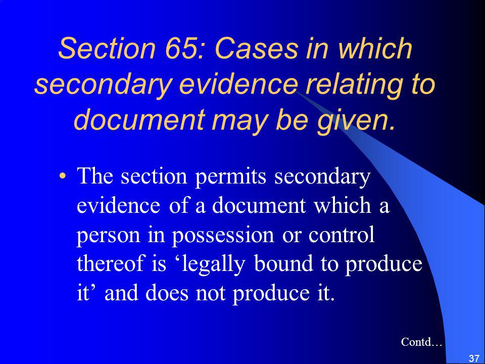 Section 65: Cases in which secondary evidence relating to document may be given.