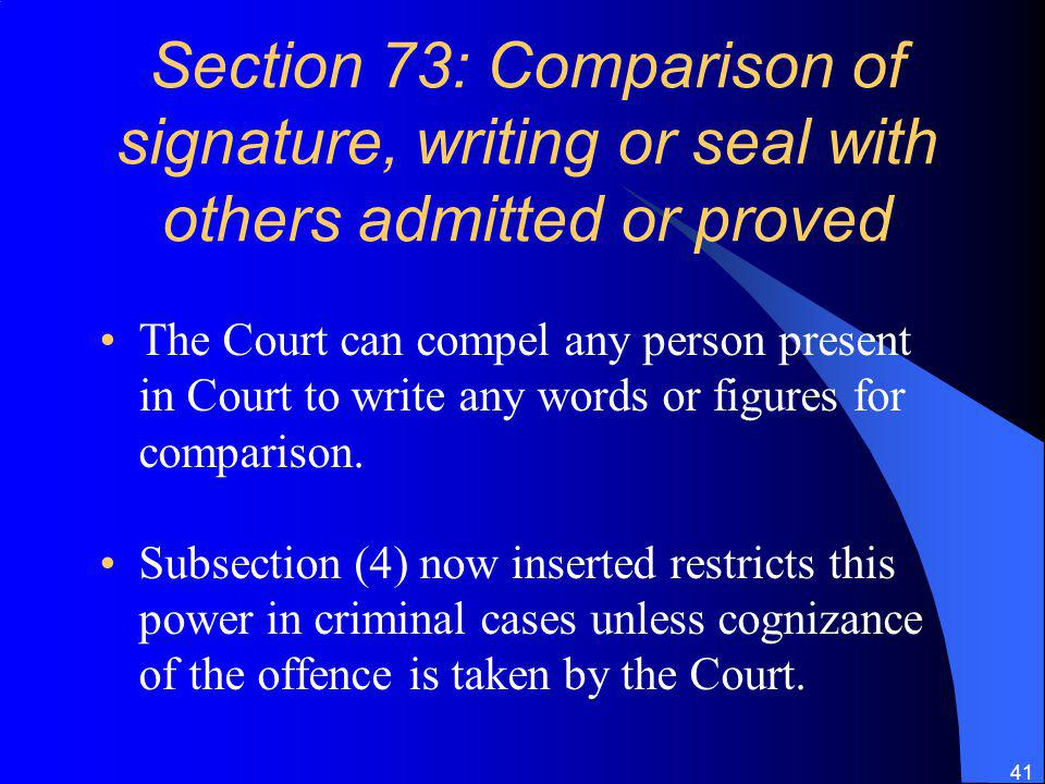 Section 73: Comparison of signature, writing or seal with others admitted or proved