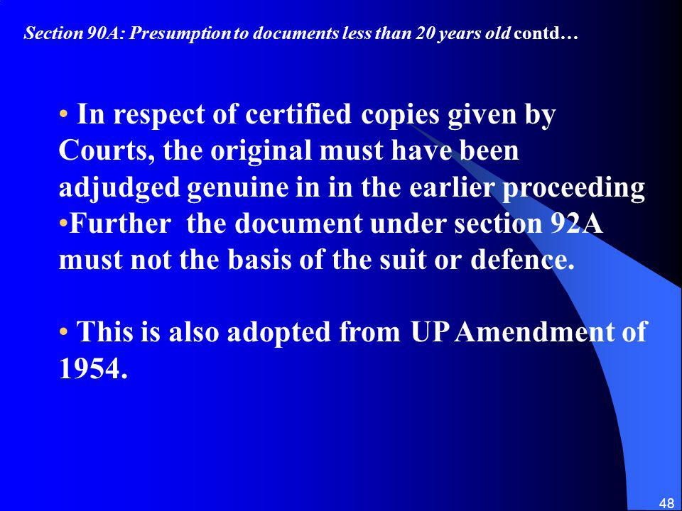 This is also adopted from UP Amendment of 1954.