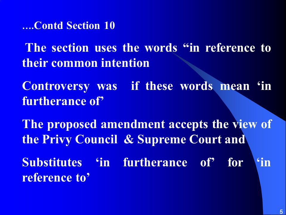 The section uses the words in reference to their common intention