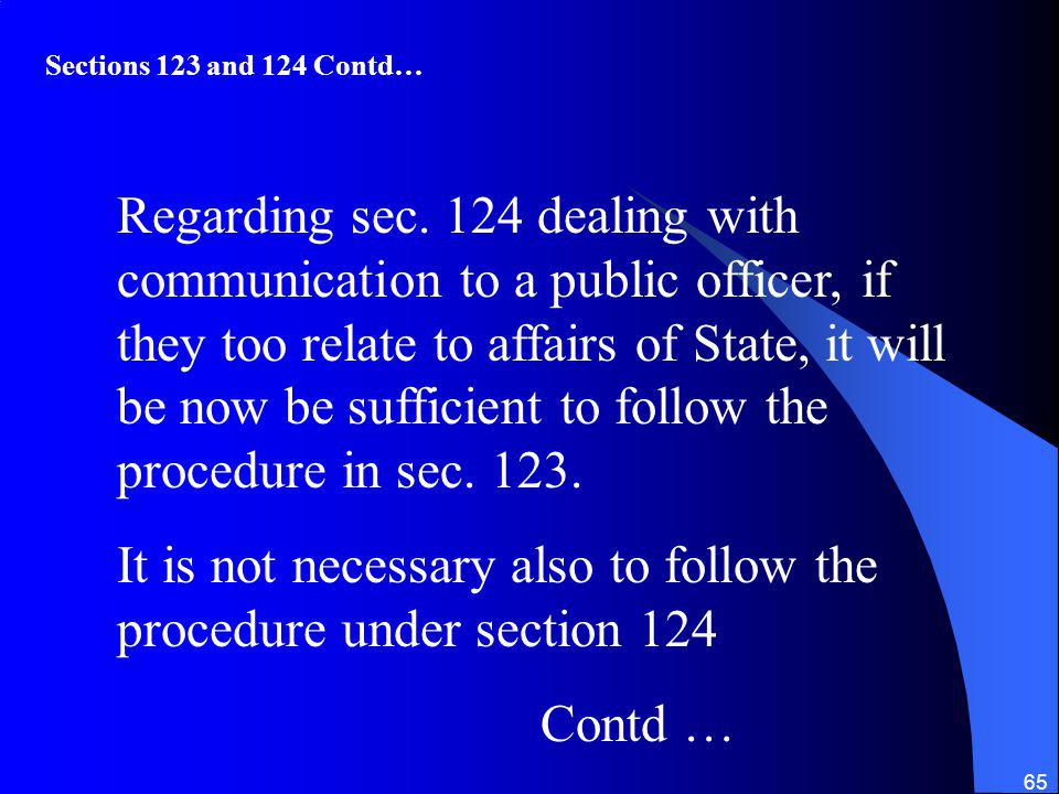 It is not necessary also to follow the procedure under section 124
