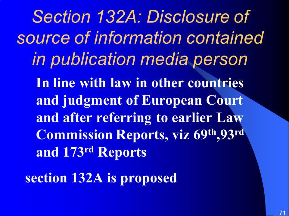 Section 132A: Disclosure of source of information contained in publication media person