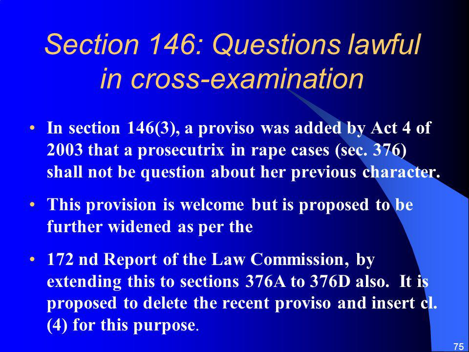 Section 146: Questions lawful in cross-examination