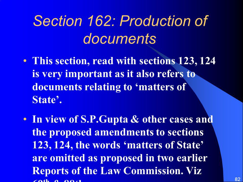 Section 162: Production of documents