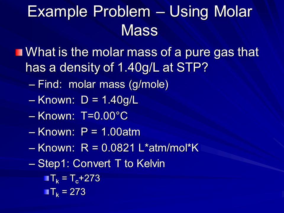 Example Problem – Using Molar Mass