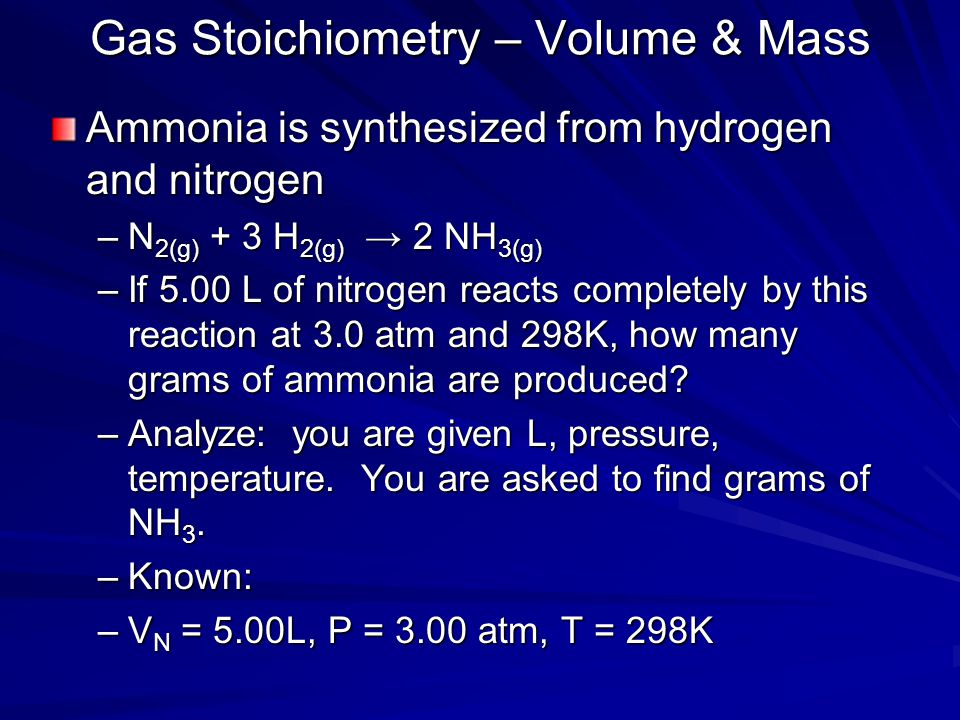 Gas Stoichiometry – Volume & Mass