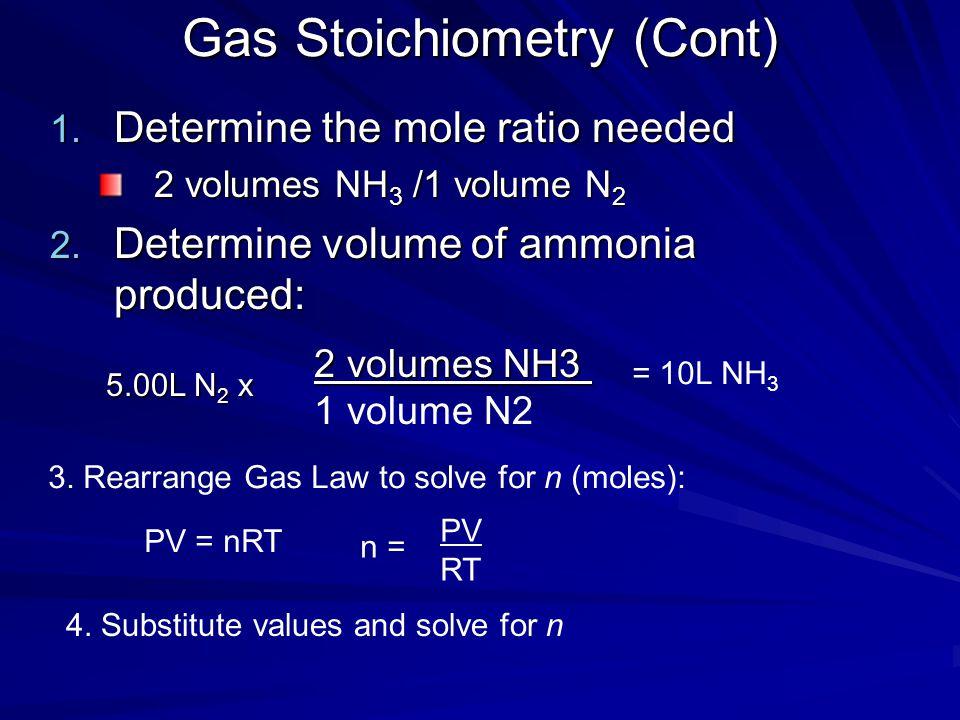 Gas Stoichiometry (Cont)