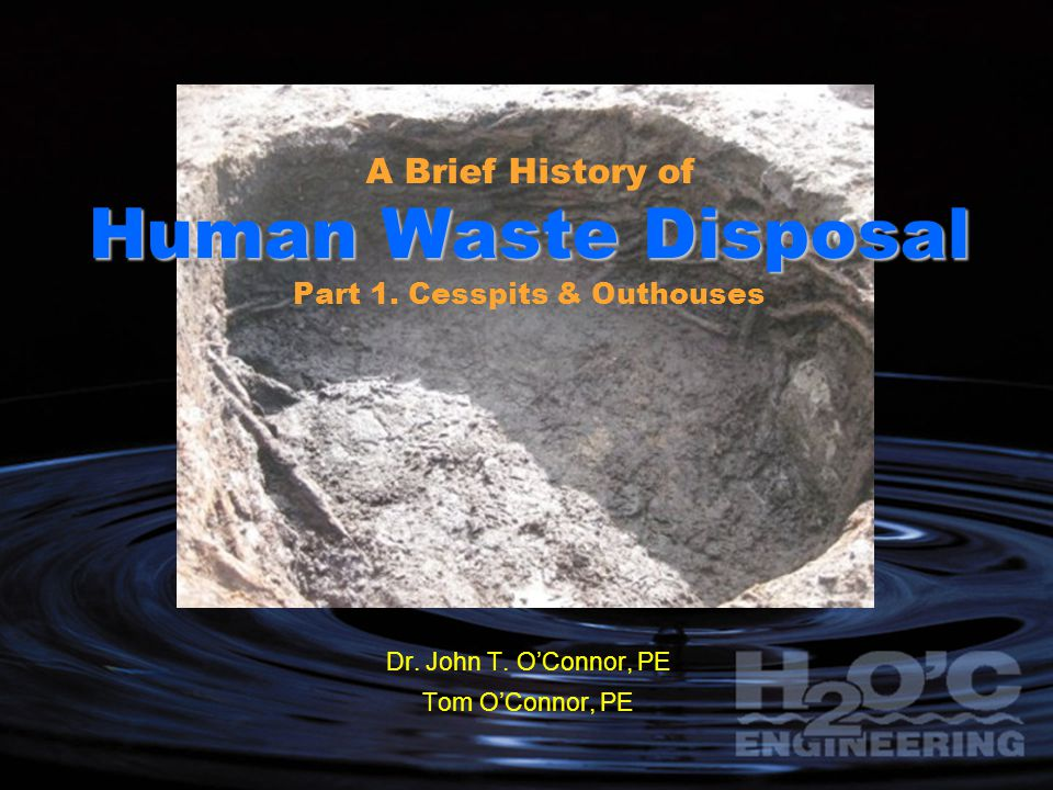 A Brief History of Human Waste Disposal Part 1. Cesspits & Outhouses