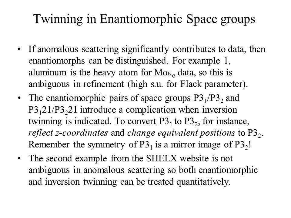 Twinning in Enantiomorphic Space groups