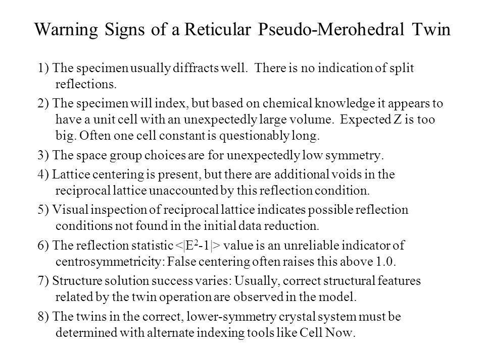 Warning Signs of a Reticular Pseudo-Merohedral Twin