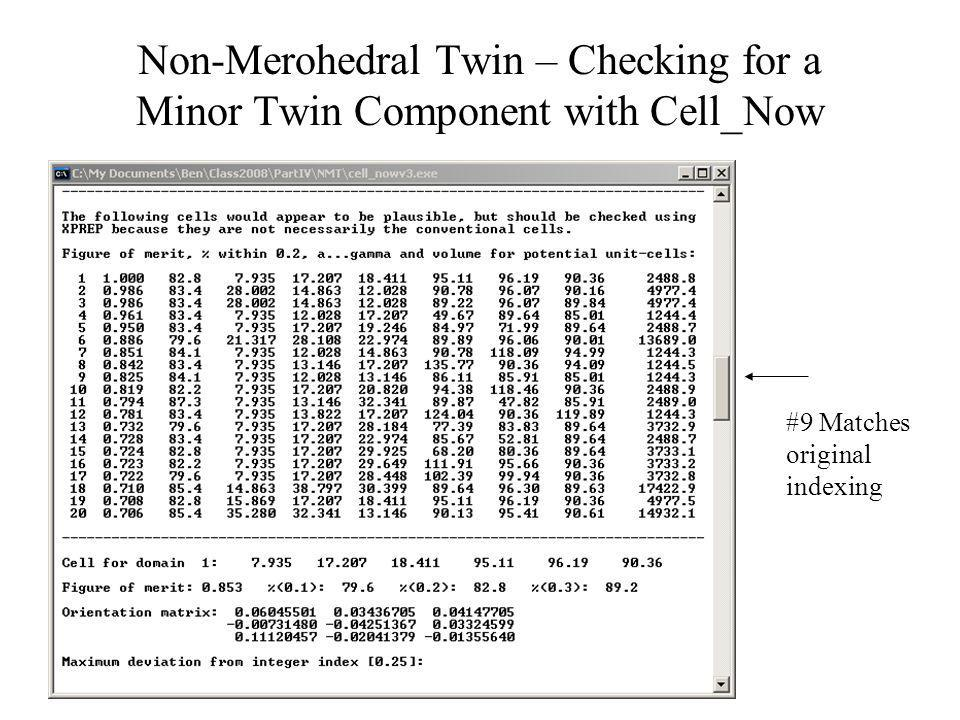Non-Merohedral Twin – Checking for a Minor Twin Component with Cell_Now
