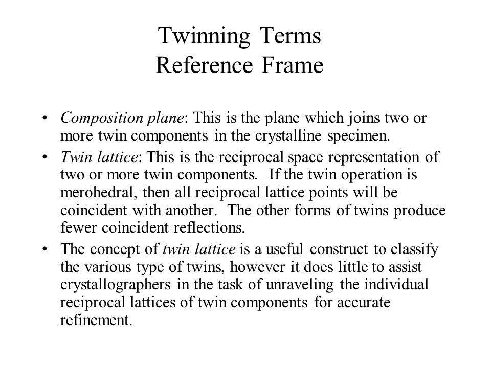 Twinning Terms Reference Frame