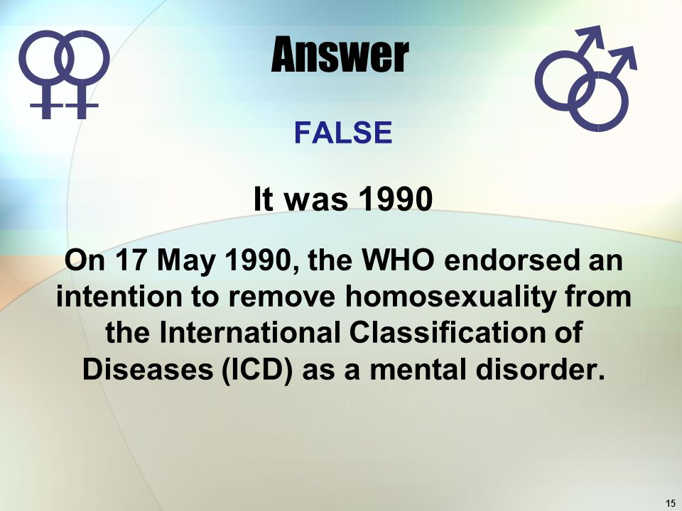 Answer FALSE. It was 1990.
