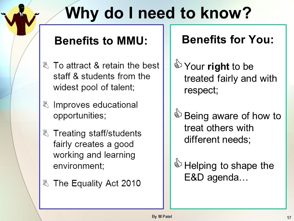 Why do I need to know Benefits to MMU: Benefits for You: