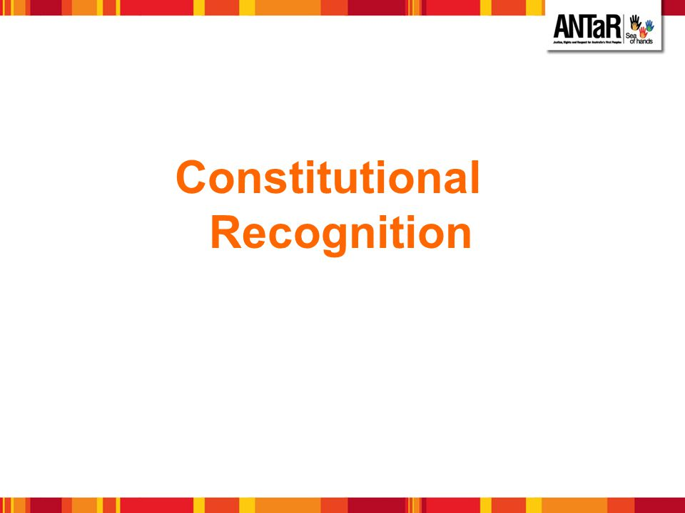Constitutional Recognition