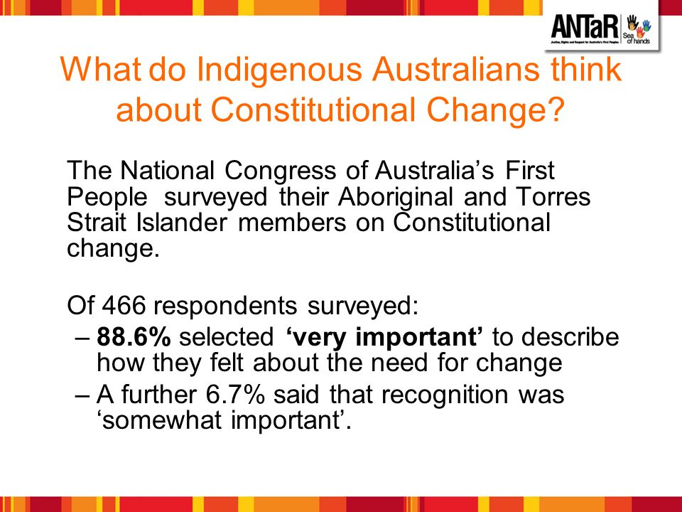 What do Indigenous Australians think about Constitutional Change