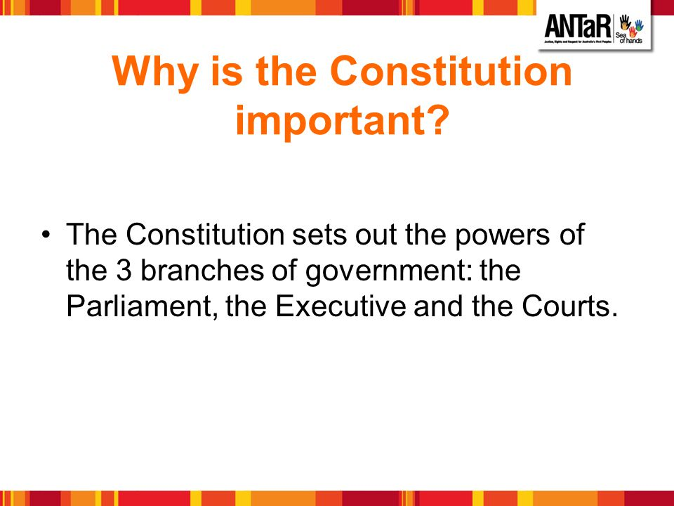 Why is the Constitution important
