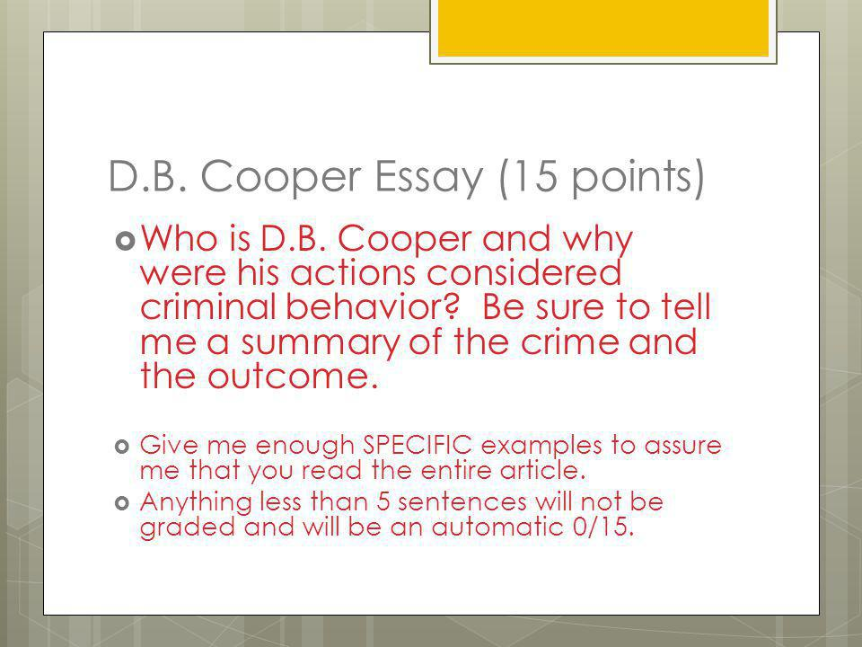D.B. Cooper Essay (15 points)