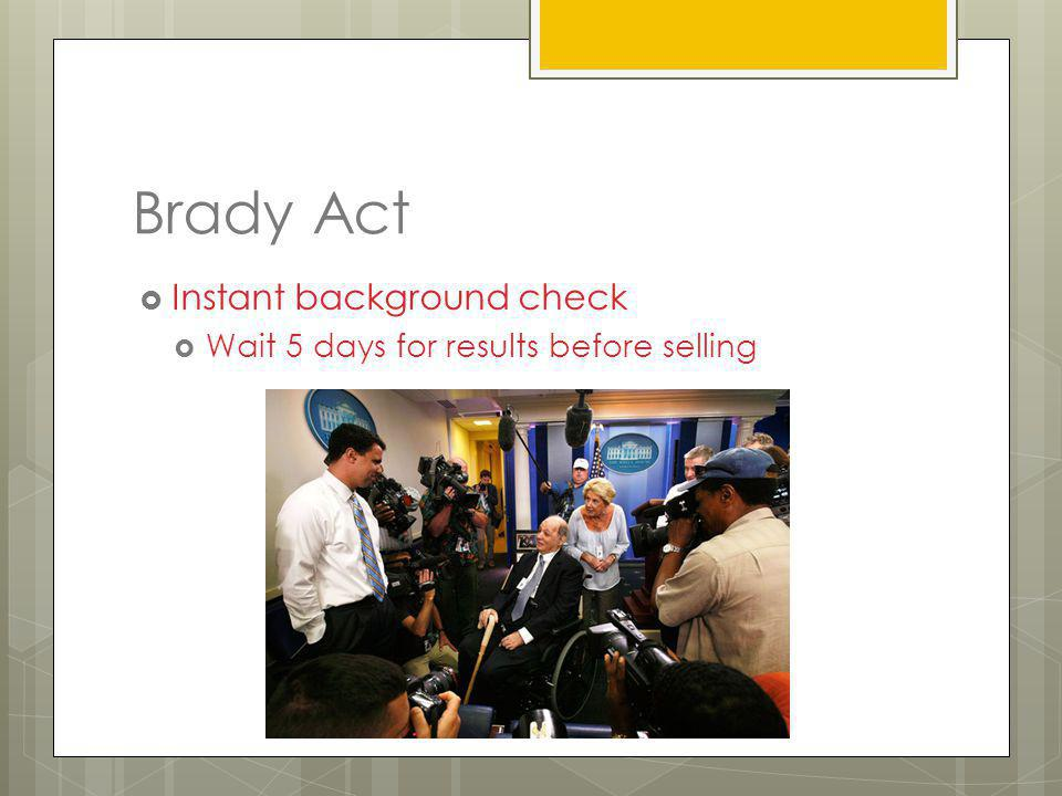 Brady Act Instant background check
