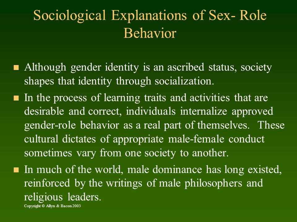 Sociological Explanations of Sex- Role Behavior