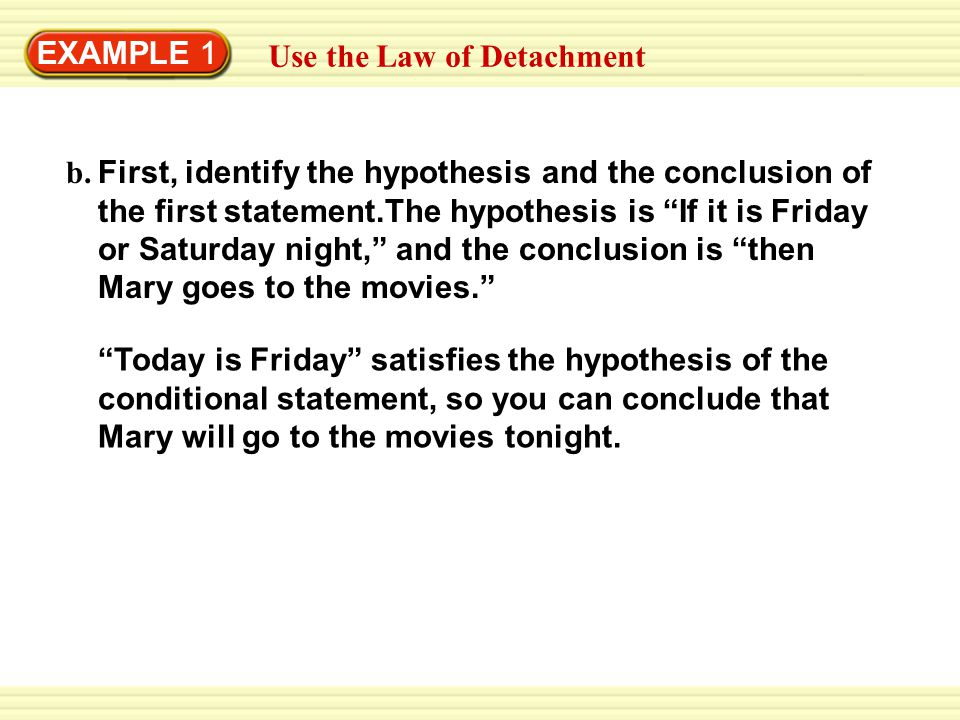 EXAMPLE 1 Use the Law of Detachment. b.