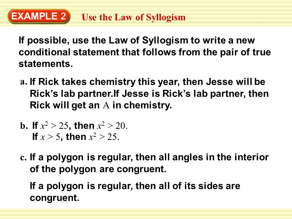 EXAMPLE 2 Use the Law of Syllogism.