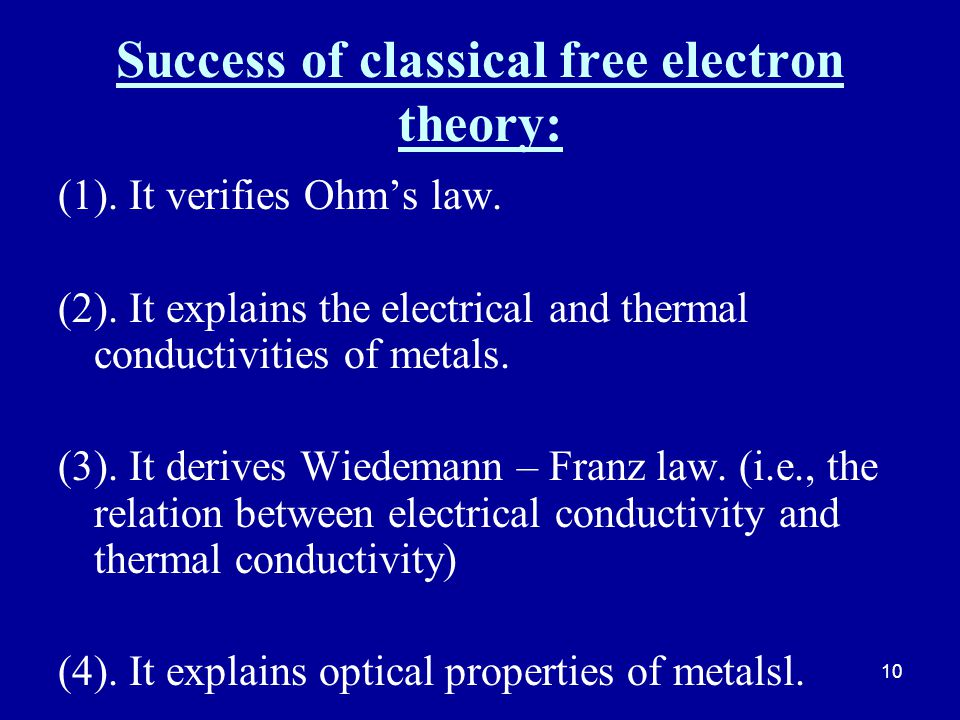 Success of classical free electron theory: