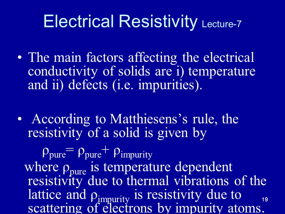 Electrical Resistivity Lecture-7