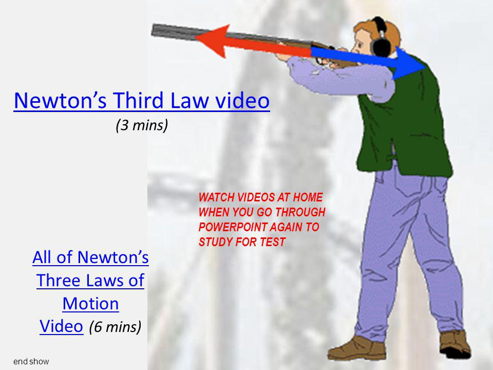 Newton's Third Law video (3 mins)