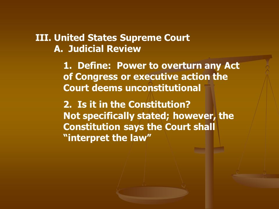 United States Supreme Court A. Judicial Review