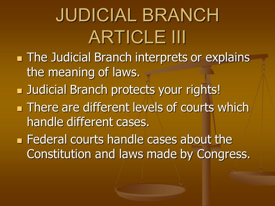 JUDICIAL BRANCH ARTICLE III
