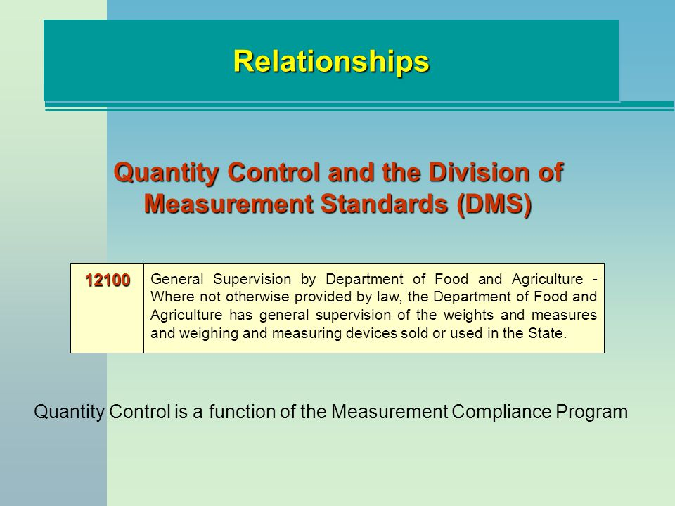 Quantity Control and the Division of Measurement Standards (DMS)
