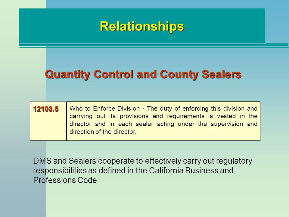 Relationships Quantity Control and County Sealers