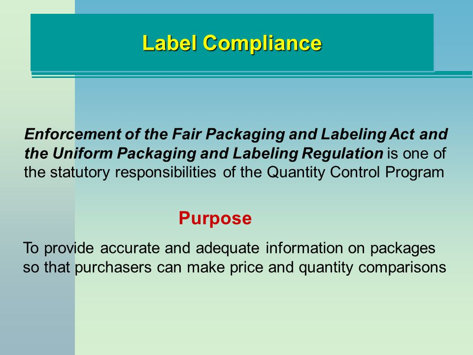 Label Compliance Purpose