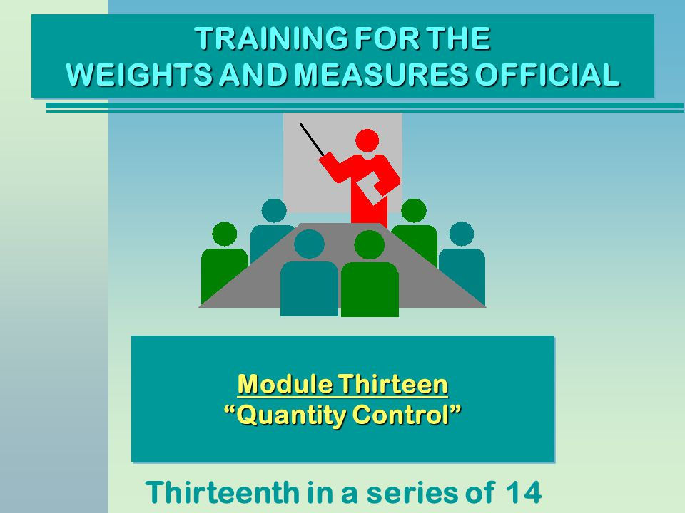 TRAINING FOR THE WEIGHTS AND MEASURES OFFICIAL