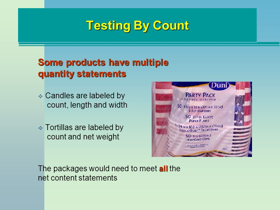 Testing By Count Some products have multiple quantity statements