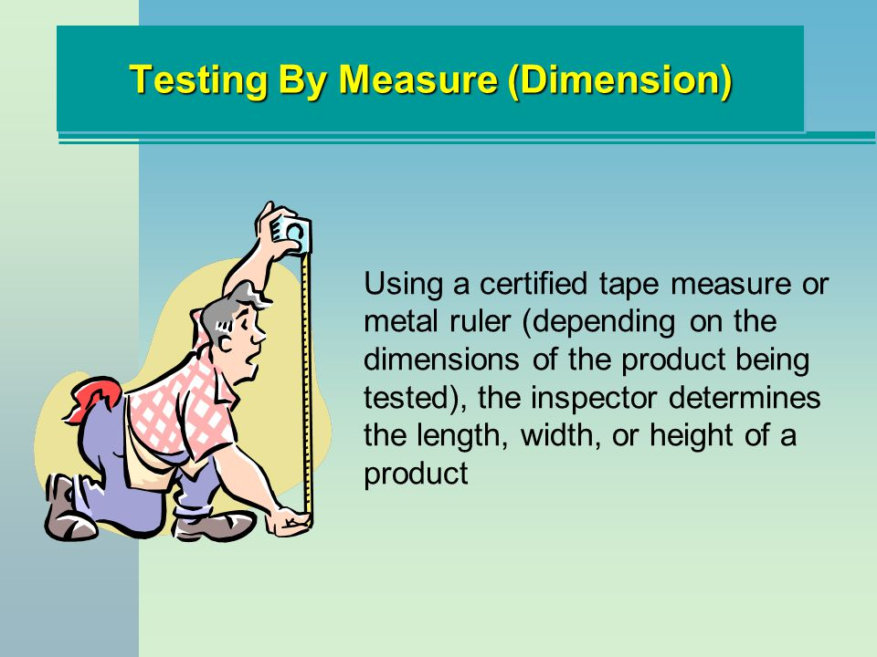Testing By Measure (Dimension)