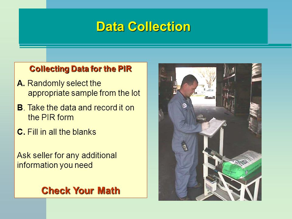 Collecting Data for the PIR