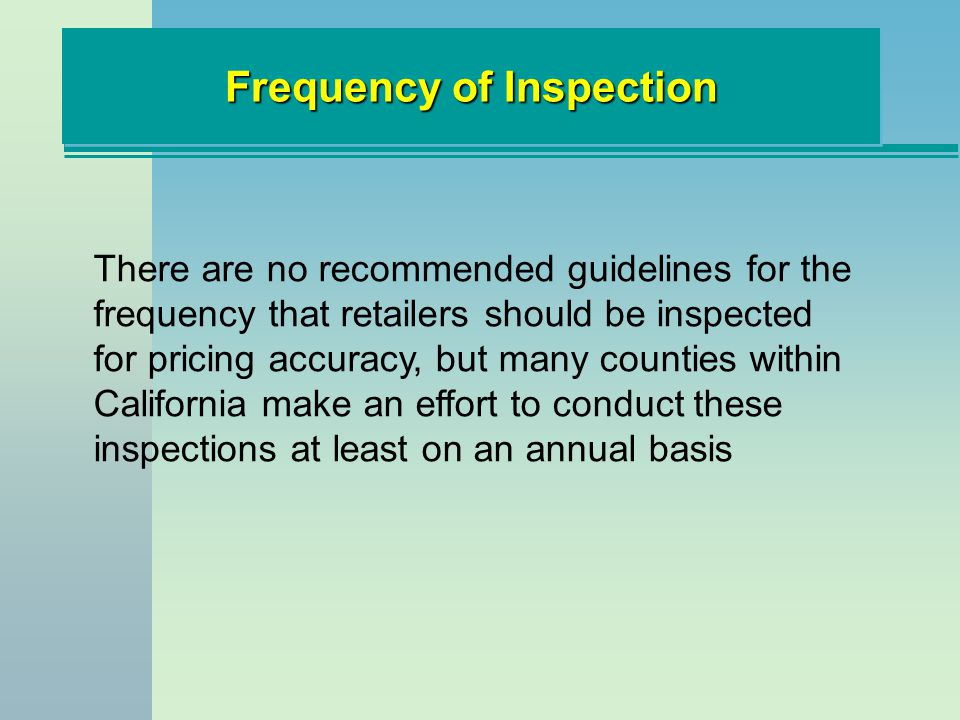 Frequency of Inspection