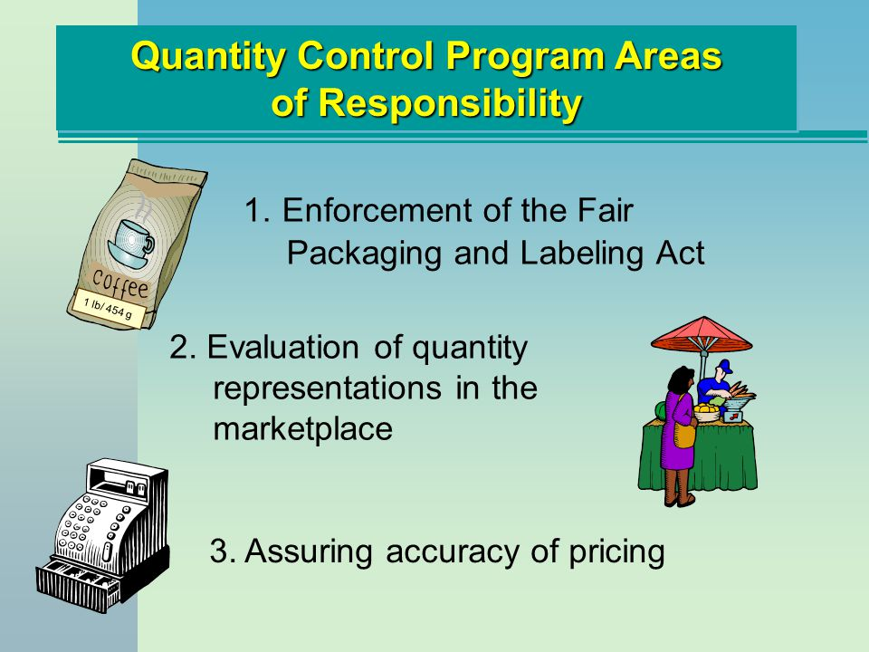 Quantity Control Program Areas of Responsibility
