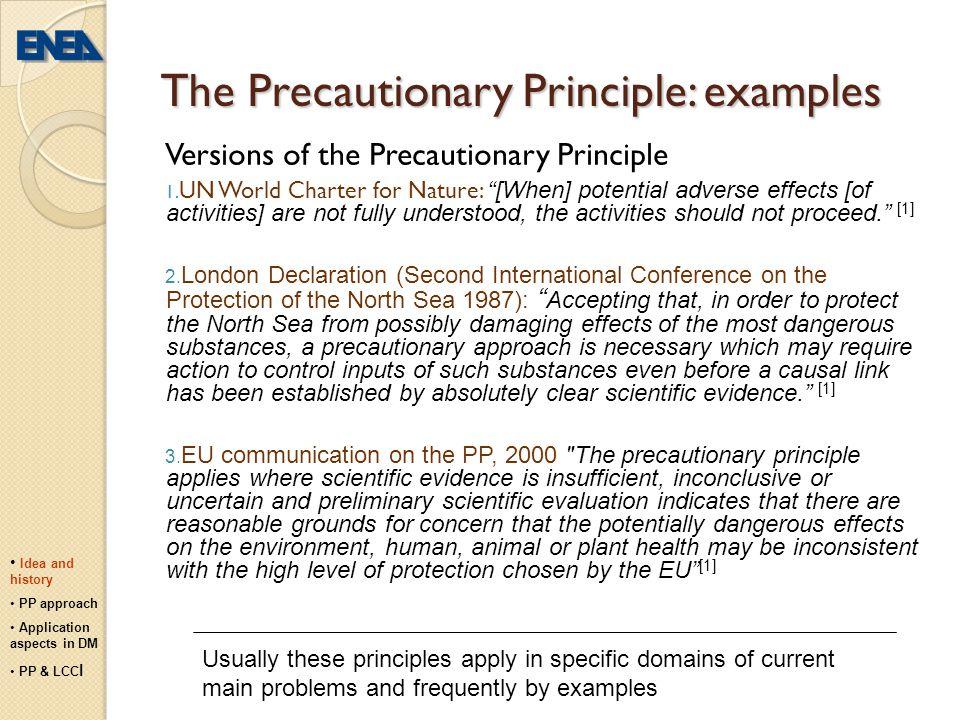 The Precautionary Principle: examples