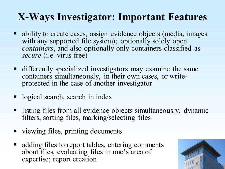 X-Ways Investigator: Important Features