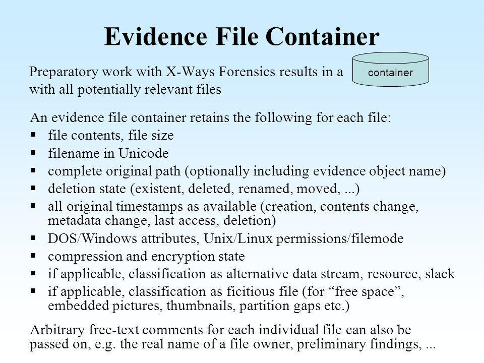 Evidence File Container