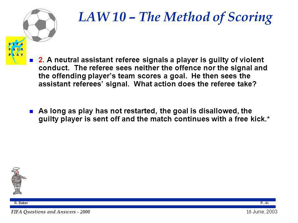 LAW 10 – The Method of Scoring