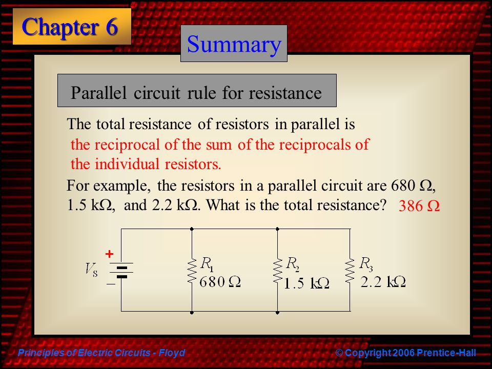 Summary Summary Parallel circuit rule for resistance