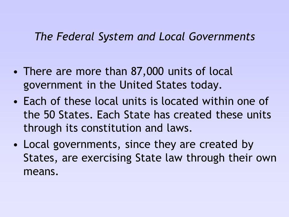 The Federal System and Local Governments