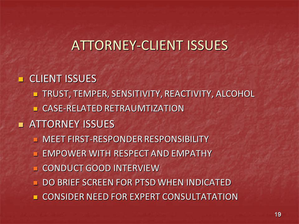 ATTORNEY-CLIENT ISSUES