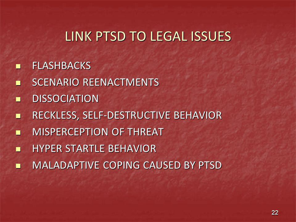 LINK PTSD TO LEGAL ISSUES