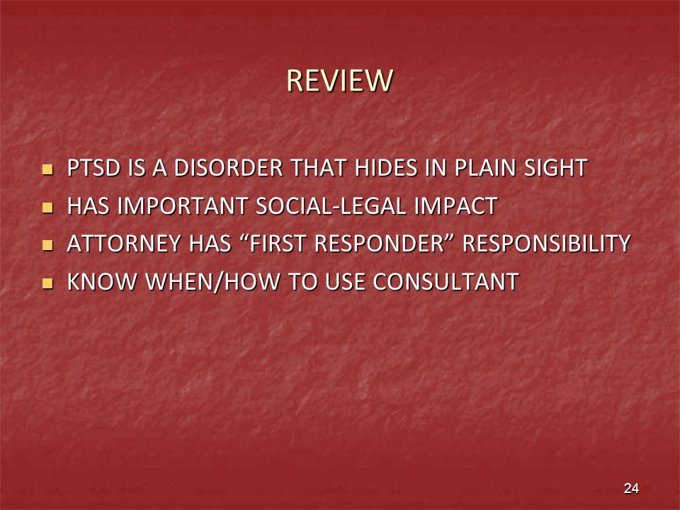 REVIEW PTSD IS A DISORDER THAT HIDES IN PLAIN SIGHT