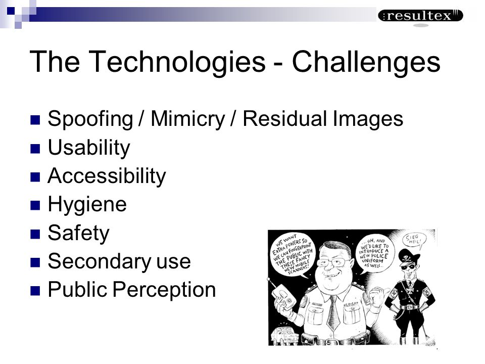 The Technologies - Challenges
